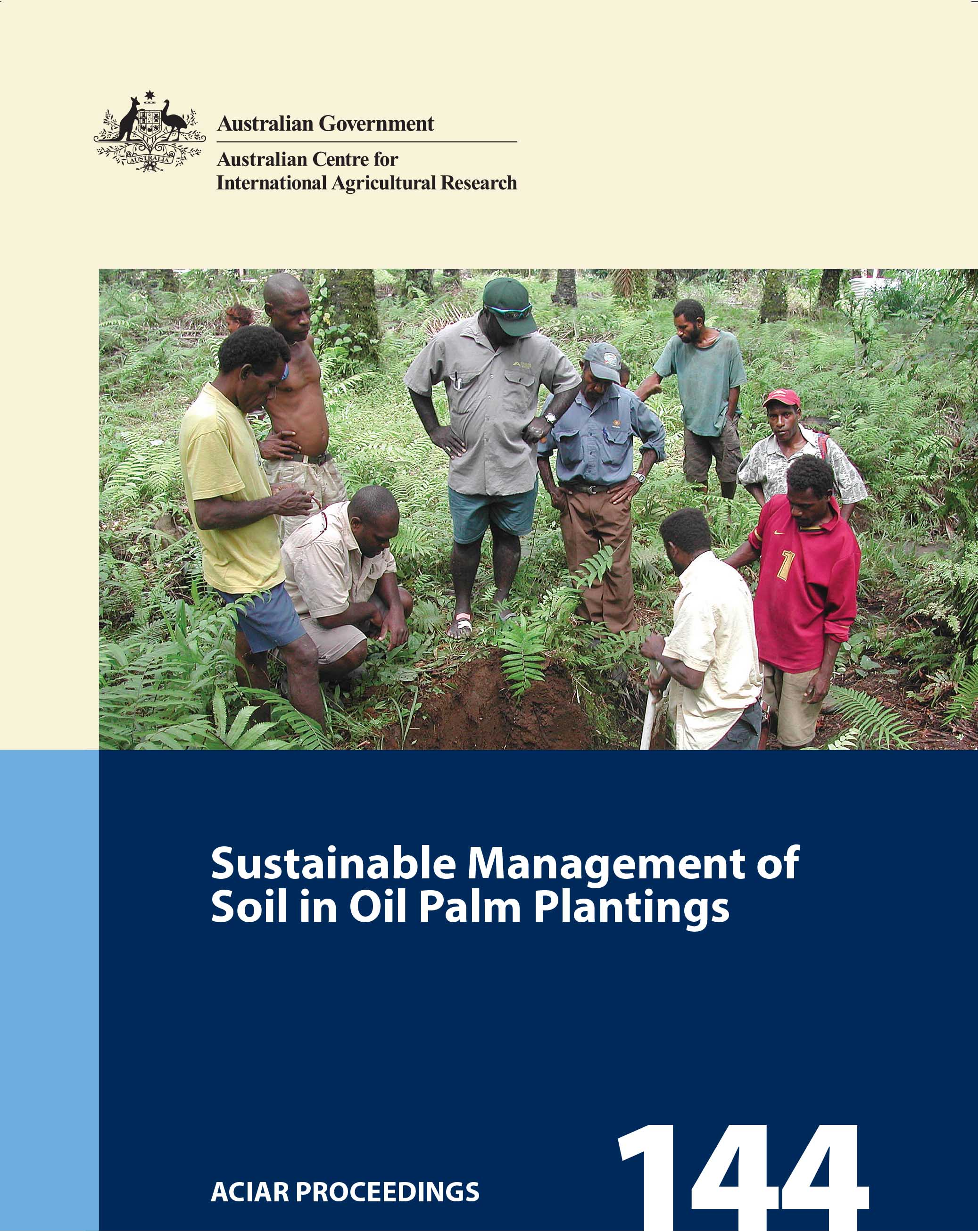 Sustainable Management of Soil in Oil Palm Plantings - Proceedings of a workshop held in Medan, Indonesia, 7–8 November 2013